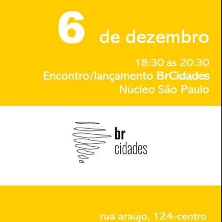 Encontro/Lançamento Núcleo São Paulo BrCidades