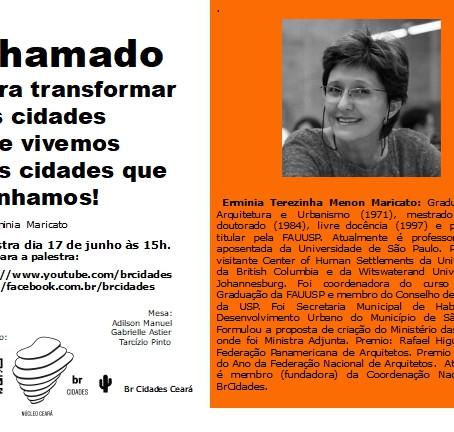 Núcleo Ceará   Chamado para transformar as cidades que vivemos nas cidades que sonhamos!