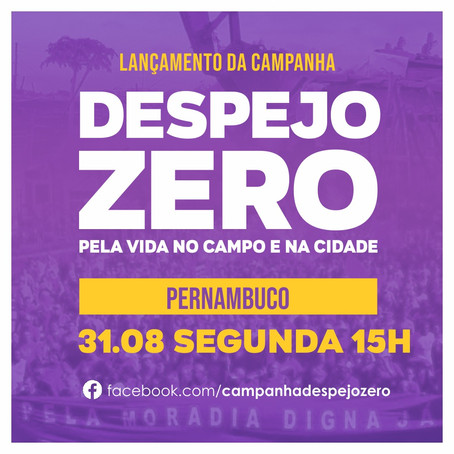 Lançamento Campanha Despejo Zero Pernambuco