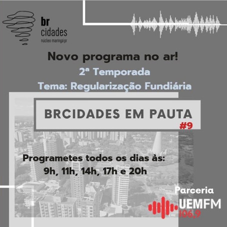 BrCidades Maringá | Programa de Rádio