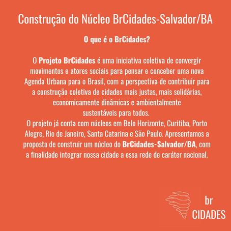 Construção Núcleo Salvador - BA