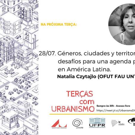 Terças com Urbanismo | GÊNEROS, CIUDADES Y TERRITORIOS: DESAFIOS PARA UNA AGENDA PÚBLICA EN AMÉRICA