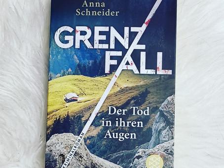 Grenzfall - Der Tod in ihren Augen | Anna Schneider | Rezension