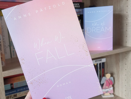 When We Fall (LOVE NXT #2) | Anne Pätzold | Rezension