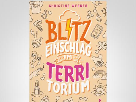 Blitzeinschlag im Territorium | Christine Werner | Rezension