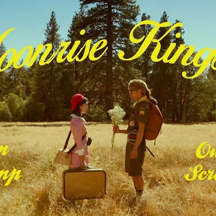 Outdoor Film & Camping: Moonrise Kingdom