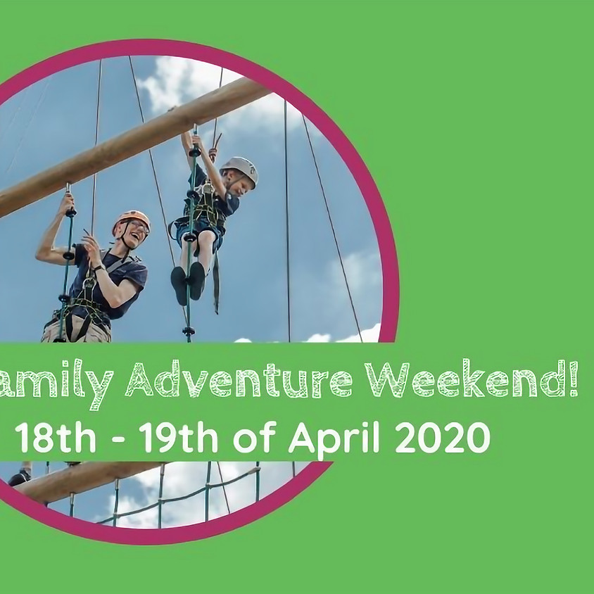 Family Adventure Weekend!