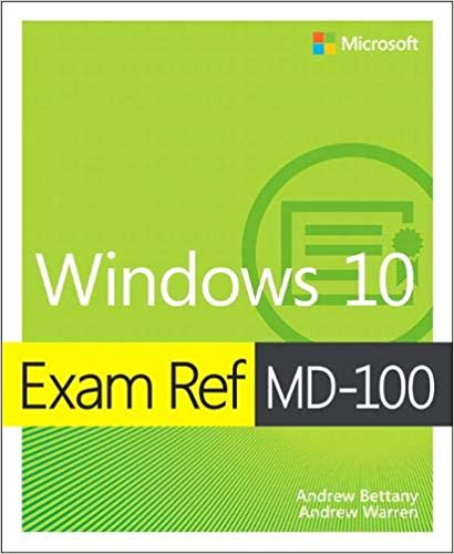 Windows 10 Exam Ref MD-100