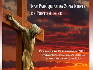 Participe da abençoada programação de Páscoa nas Paróquias da Zona Norte.