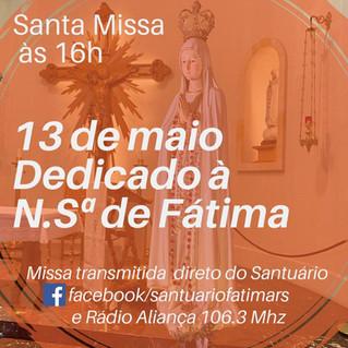 Missa em homenagem a Nossa Senhora de Fátima