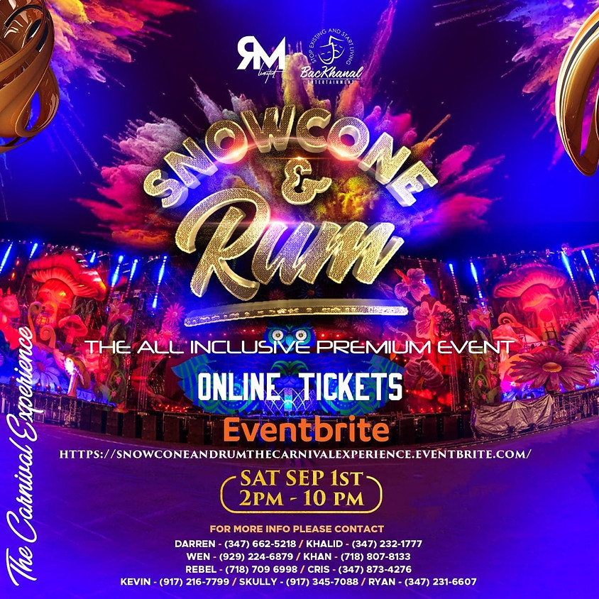 """Snowcone & Rum """"The Carnival Experience"""""""