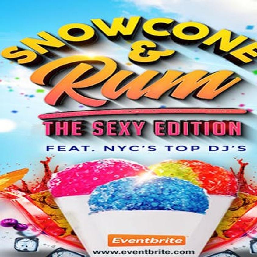 SNOWCONE & RUM 2018: THE SEXY EDITION (1)