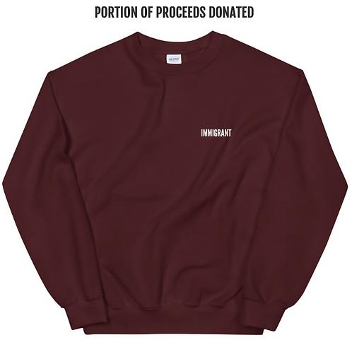 Maroon 'IMMIGRANT' Sweatshirt