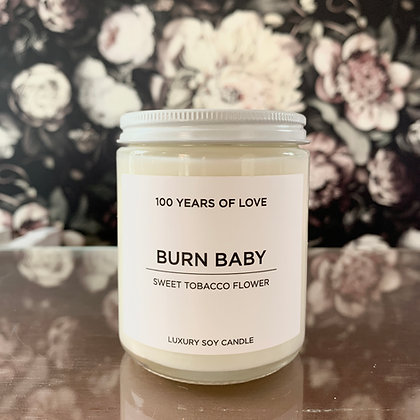 Soy Candle: BURN BABY