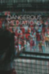 Dangerous Mediations.jpg