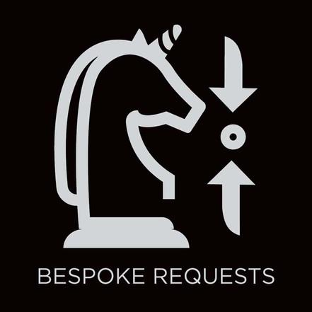 Bespoke Requests
