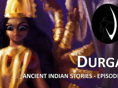 Ancient Indian Stories   Ep 02   Durga