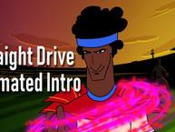 Straight Drive | Animated Intro | Sony