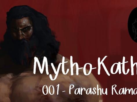 Myth-o-Katha | 001 | Parashurama