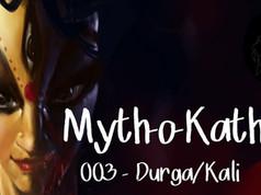 Myth-o-Katha   003   Durga-Kali