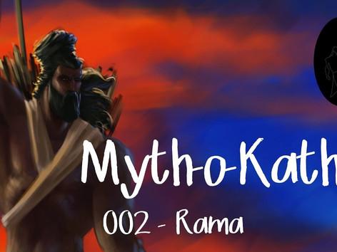 Myth-o-Katha | 002 | Rama