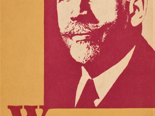 """Capitalism cannot reform itself; it is doomed to self-destruction"" - WEB DuBois b. Feb. 23, 1868"