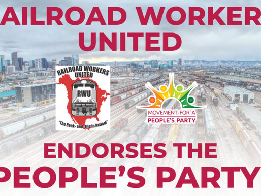The People's Party registers in Oregon, gains endorsement of Railroad Workers United