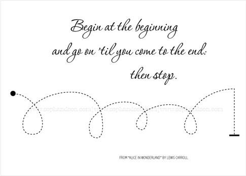 Begin at the beginning