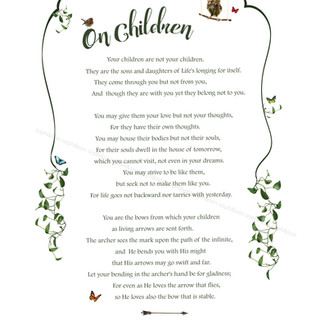 """On Children"" Khalil Gibran"
