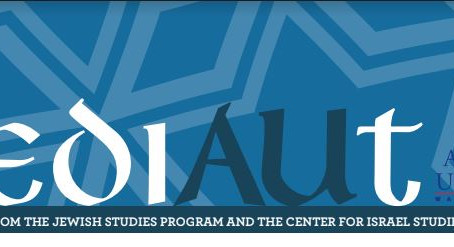 Yediaut Recaps from the Center for Israel Studies and Jewish Studies Program