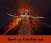 Goddess Pele retreat