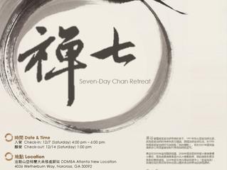Seven-Day Chan Retreat - lead by Guo Gu Sat Dec 07, 2019 ~ Sat  Dec 14, 2019