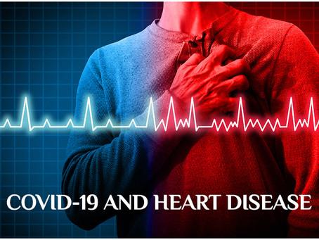 Covid-19 - It's Threat & Dilemma Amongst Heart Patients!