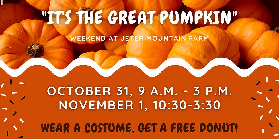 """""""It's the Great Pumpkin"""" Weekend"""