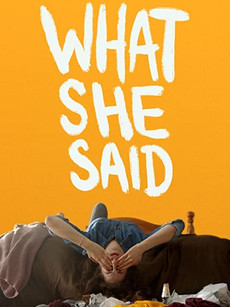 What She Said Movie Download