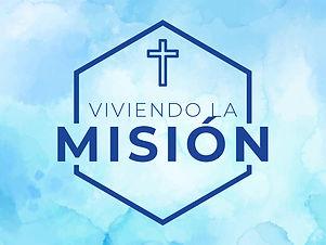 viviendo la mision.jpg