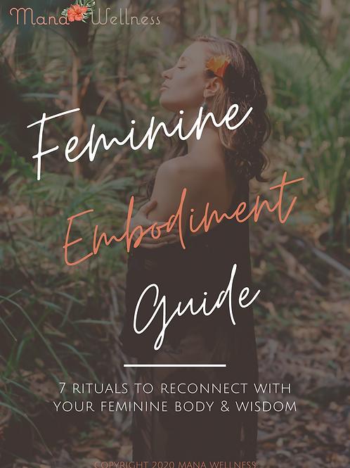 Feminine Embodiment Ritual Guide