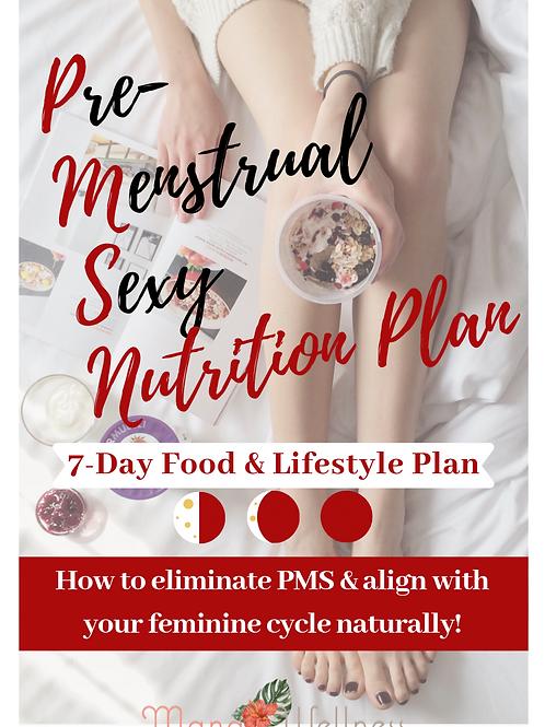 Pre Menstrual Sexy Nutrition Plan