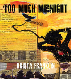 Too much midnight Krista Franklin .jpg