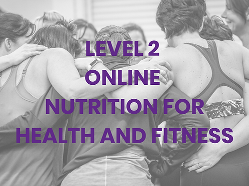 Level 2 Nutrition for Performance and Healthy Eating