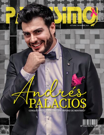 Padrisimo Magazine Andres Palacios