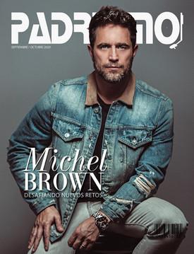 Padrisimo Magazine  Michel Brown
