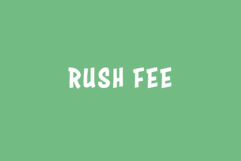 Rush Fee (if booking within 48 hours)