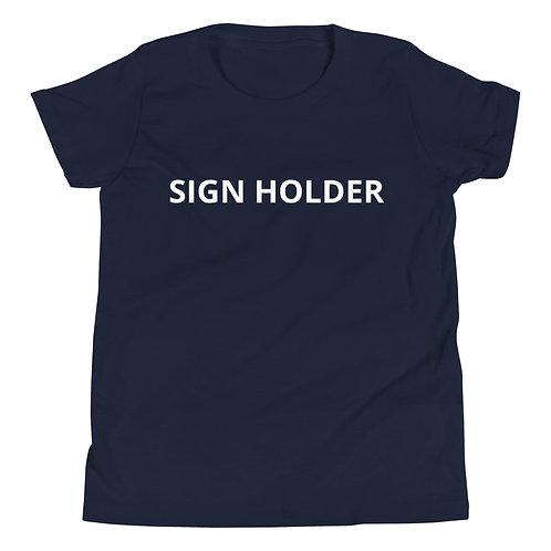 Sign Holder Youth Short Sleeve T-Shirt