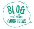 blog blogue and other good ideas