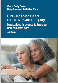 Cross Party Group on Hospices and Palliative Care Inquiry: Inequalities in access to hospice and pal