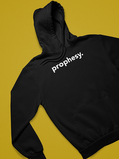 Prophesy.