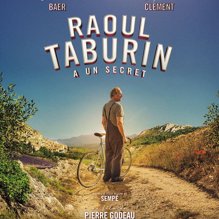 RAOUL TABURIN A UN SECRET