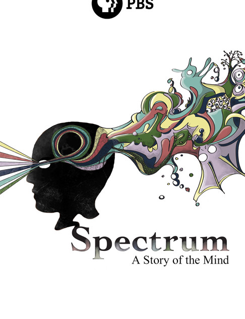 """One-Sheet Poster for the Film, """"Spectrum: A Story of the Mind"""""""