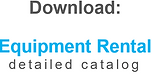 Equipment Rental Detailed Catalog